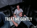 Treat Me Gently - STG - Str8 to Gay - Haigen Sence & Vance Crawford